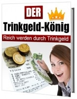 Der Trinkgeld-König